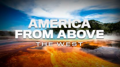 America From Above - The West