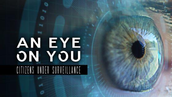 An Eye on You: Citizens Under Surveillance