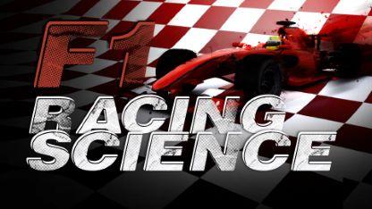 Formula 1: Racing Science