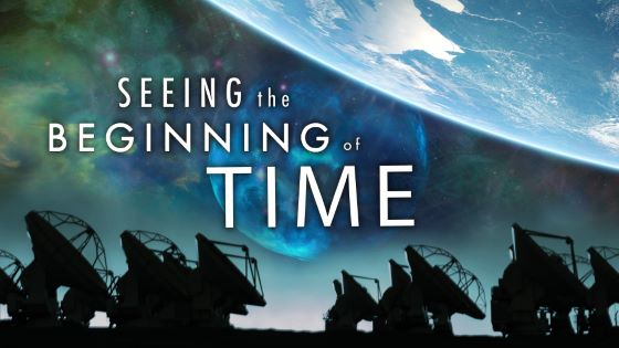 Seeing the Beginning of Time