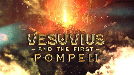 Vesuvius and the First Pompeii