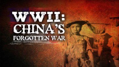 WWII: China's Forgotten War