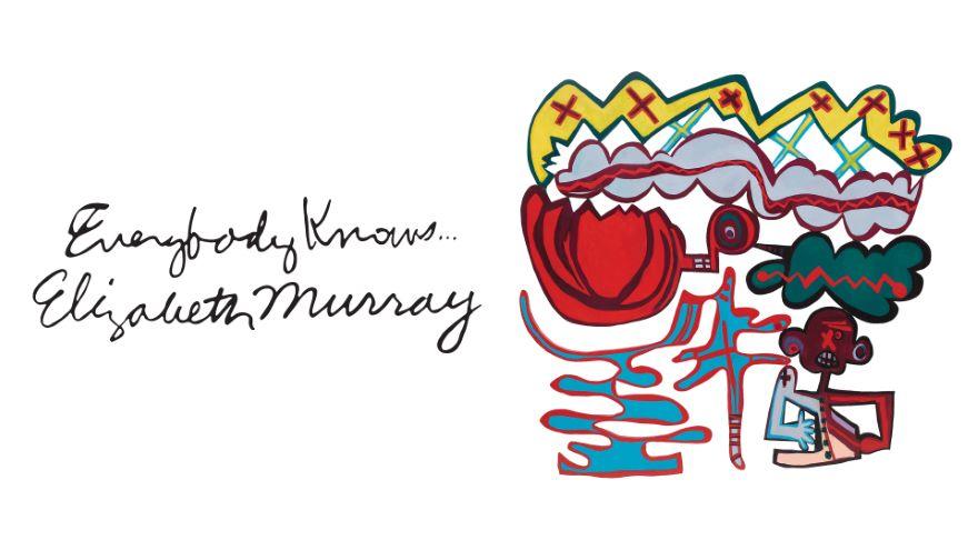 Everybody Knows … Elizabeth Murray