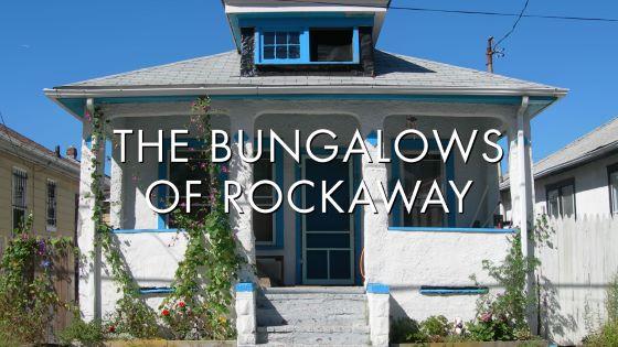The Bungalows of Rockaway