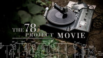 The 78 Project Movie