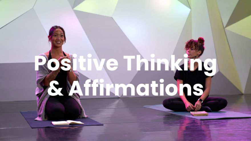 Positive Thinking & Affirmations