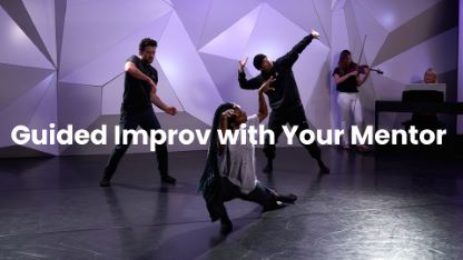 Guided Improv with Your Mentor