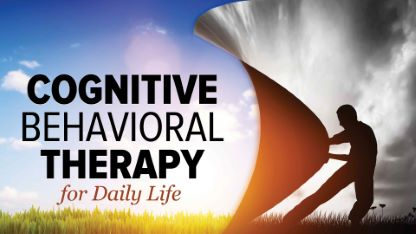 Cognitive Behavioral Therapy for Daily Life